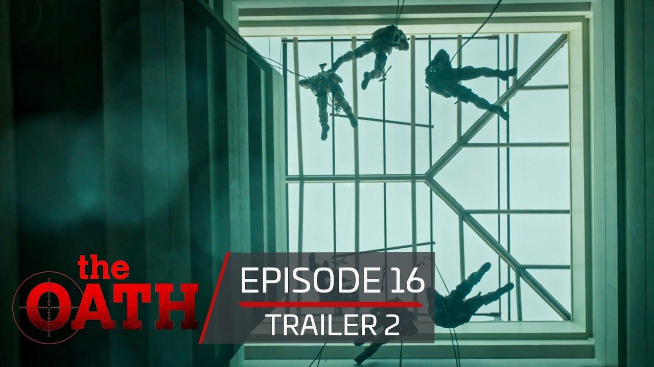 The Oath | Episode 16 - Trailer 2