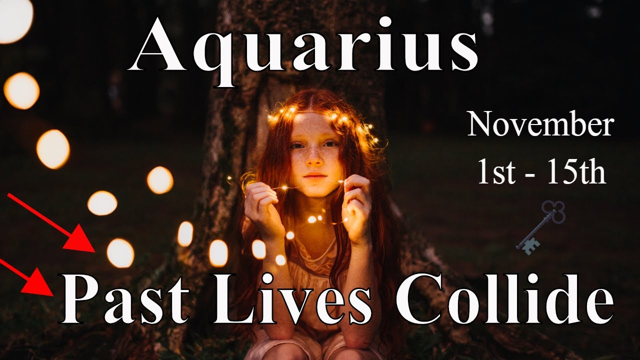 Aquarius ~ Past Lives Collide, Kings & Queens ~ Psychic Tarot Reading, November 1st - 15th 2020