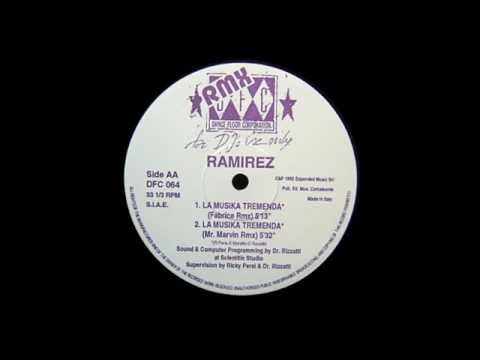 Ramirez - La Musika Tremenda (Fabrice Rmx) (1992)