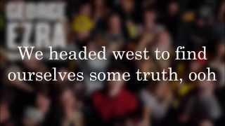 George Ezra - Blame It On Me (Lyrics & HD)