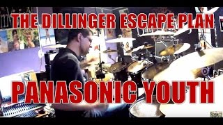 THE DILLINGER ESCAPE PLAN - Panasonic youth - drum cover (HD)