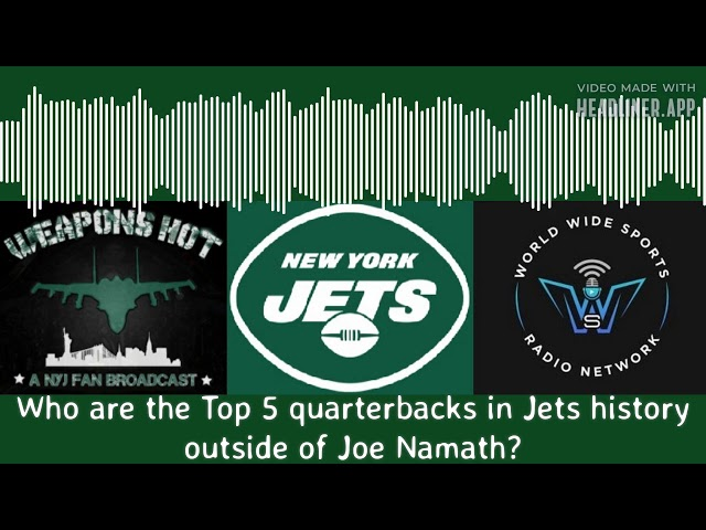 Top 5 Jets quarterbacks not named Joe Namath?