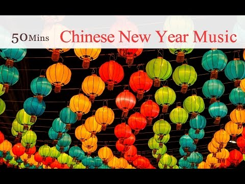 ★ 50 Mins ★ The Best Festive Music to Celebrate Chinese New Year and Chinese Holidays
