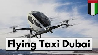 Flying Taxi Dubai 👉🏾 Volocopter Dubai Air Taxi Flight