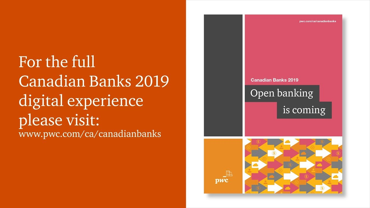 Open banking is coming | PwC Canada
