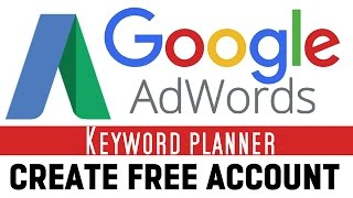 How to Setup Google AdWords Account for Free | Keyword Planner | Step by Step | Hindi Tutorials |