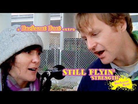 Backseat Beat episode 5 Bonus: 'Strength' by Still Flyin'