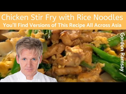 Gordon Ramsay Chicken Stir Fry With Rice Noodles Youtube