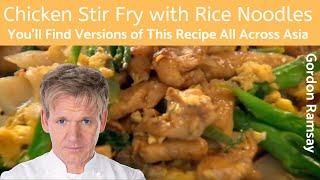 Gordon Ramsay Chicken Stir Fry with Rice Noodles