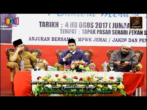 "Forum ""1 Bahtera Menuju Syurga"" - Ustaz Haslin Baharim, Dato' Dr Izhar Ariff & Ustaz Zakaria Othman"