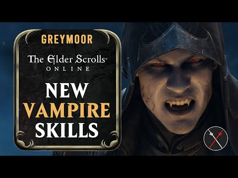 ESO Vampire Skill Line - Vampire Lord In Greymoor Elder Scrolls Online 2020