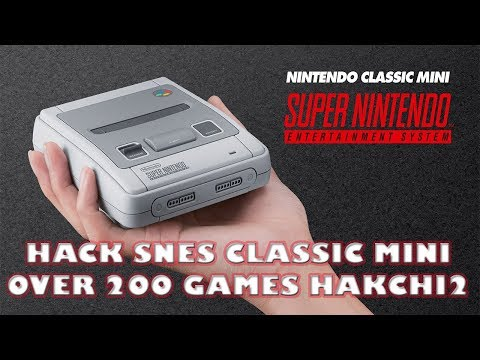 200+ Games To SNES Classic Mini HakChi 2 21d Tutorial