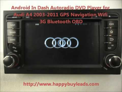 Android Auto Dvd Player For Audi A4 2003 2011 Gps Navigation Wifi 3g