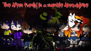 The Afton Family In A Zombie Apocalypse / FNAF