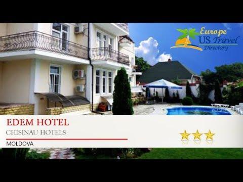 Edem Hotel - Chisinau Hotels, Moldova