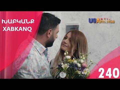 Xabkanq/Խաբկանք - Episode 240