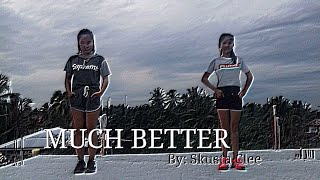Much Better - Skusta Clee (Dance Choreography) With #Yeji ( #ITZY ) of the Philippines