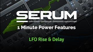 Serum - LFO Rise & Delay