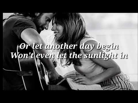 I'll Never Love Again (Film Version) · Lady Gaga & Bradley Cooper (LYRICS)