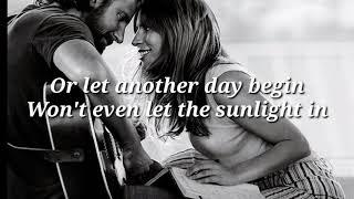 Baixar I'll Never Love Again (Film Version) · Lady Gaga & Bradley Cooper (LYRICS)