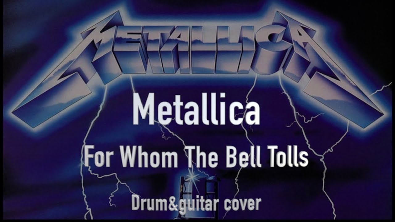 Metallica - For Whom The Bell Tolls (Full cover - cooperation)