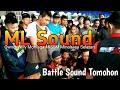 ML sound KSSM...Battle Sound Tomohon 2019