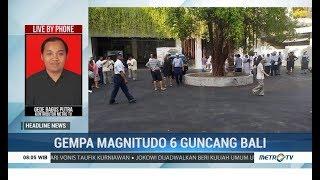 Download Video Gempa di Bali Tak Berpotensi Tsunami, Warga Diimbau Tak Panik MP3 3GP MP4