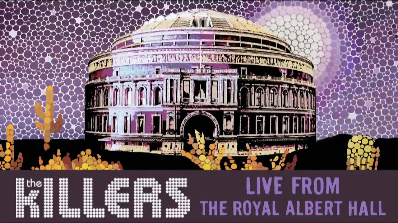 The killers live from the royal albert hall for Door 8 albert hall