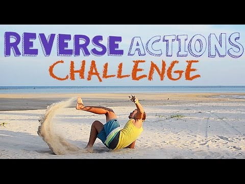 REVERSE ACTIONS CHALLENGE // Действия наоборот