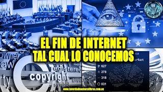 EL FIN DE INTERNET TAL CUAL LO CONOCEMOS, NUEVA LEY EUROPEA - MICRO NEWS 16