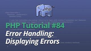 PHP Tutorial - #84 - Error Handling: Displaying Errors