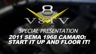 1968 Camaro Countdown to SEMA 2011 V8TV Video: Comp Thumpr Cam Sounds Wild!