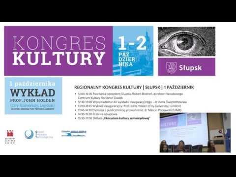 Prof. John Holden   Wykład na Regionalnym Kongresie Kultury w Słupsku