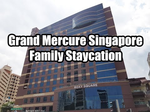 Grand Mercure Roxy Singapore Family Staycation