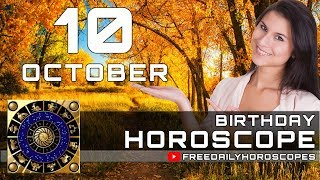 October 10 - Birthday Horoscope Personality