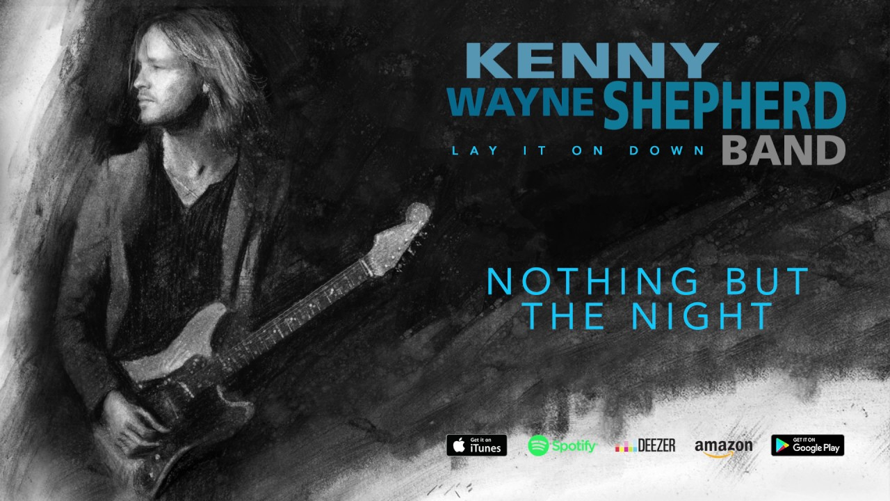 kenny-wayne-shepherd-nothing-but-the-night-lay-it-on-down-2017-mascotlabelgroup