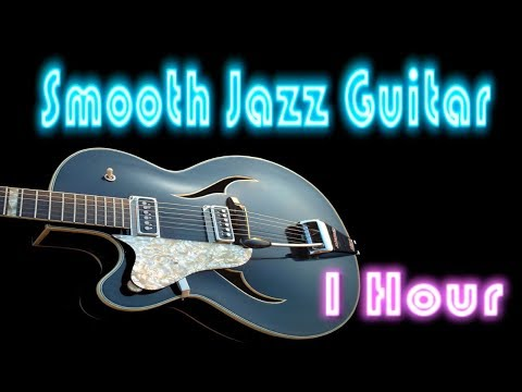Guitar Jazz - Immortal Love - Full Album (1 Hour Cool and Smooth Jazz Music Instrumental)