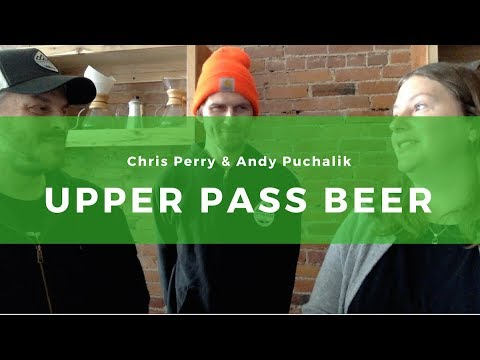 2: Upper Pass Beer Company & First Branch Coffee: brews for the community