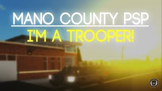 ROBLOX | Mano County PSP#1 | I'M A TROOPER!