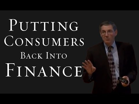 Putting Consumers Back Into Finance - Peter Tufano