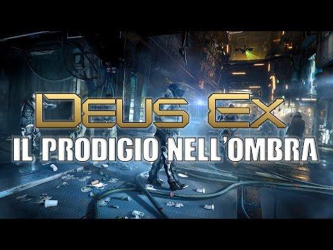 Deus Ex: Mankind Divided ● Il prodigio nell'ombra