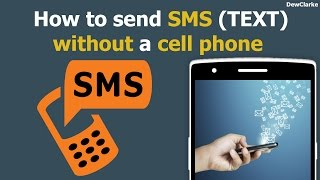 How to send unlimited SMS (TEXT) without a cell phone(How to send sms (TEXT) without a cell phone. This is the real way of sending free text to phone without a cell phone. Easy voice tutorial to follow. Leave a ..., 2016-02-27T23:39:23.000Z)