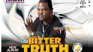 OBESERE BLAST K1 AGAIN IN NEW ALBUM THE BITTER TRUTH CHECK IT OUT