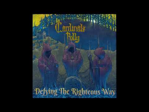 Cardinals Folly - Defying The Righteous Way (2020) (New Full Album)