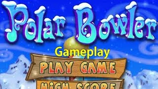 Polar Bowler (Original Version) Gameplay