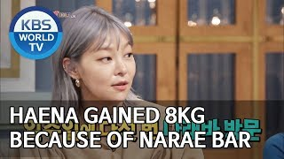 Haena gained 8kg because of Narae Bar [Happy Together/2019.7.04]
