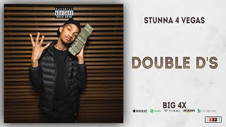 Watch Stunna 4 Vegas Double Ds video