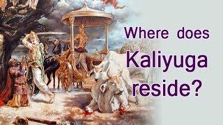 Srimad Bhagavatam [Bhagwat Katha] Part 9 - Swami Mukundananda - Where does Kaliyuga reside?