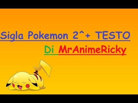 Sigla Pokemon 2^ Oltre i Cieli Dell'Avventura+TESTO ITA