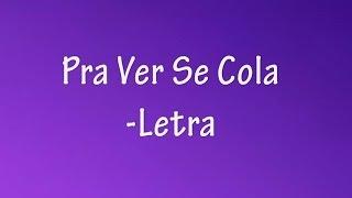 Música: Pra Ver Se Cola - [Letra] C1R